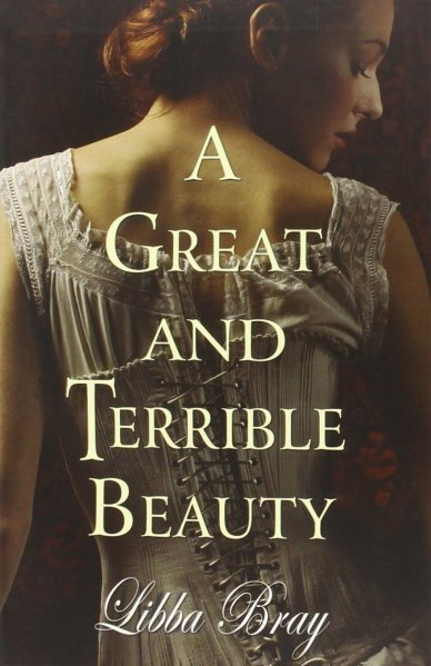 a great and terrible beauty- libba bray
